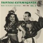 Tropical Extravaganza Vol. 2