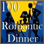 100 Songs For Romantic Dinner