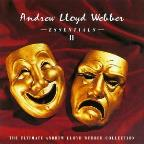 Essentials II: The Ultimate Andrew Lloyd Webber Collection