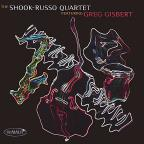 Shook-Russo Quartet Featuring Greg Gisbert