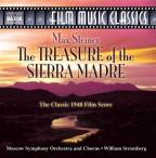 Max Steiner: The Treasure of the Sierra Madre