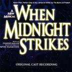When Midnight Strikes / London Cast