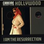 Hollywood / I Am The Resurrection