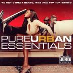 Pure Urban Essentials: 40 Hot Street Beats, R&B And Hip Hop Joints