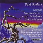Poul Ruders: Fairytale; Piano Sonata No. 2; De Profundis; Concerto in Pieces