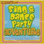 Sing & Dance Adventure