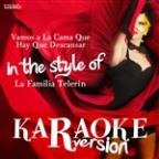 Vamos A La Cama Que Hay Que Descansar (In The Style Of La Familia Telerin) [karaoke Version] - Single