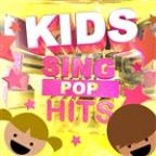 Kids Sing Pop Hits (Super Fun Safe Karaoke Songs For Children)