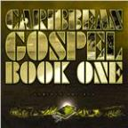 Caribbean Gospel: Book One