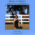 Moving Into Balance, A Yoga Practice for Equestrians - Session One, Getting Started