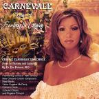 Carnevale: Songs Of Fantasy & Longing