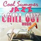 Cool Summer Jazz Chill Out