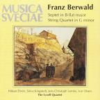 Franz Berwald: Septet in B-flat major; String Quartet in G minor