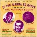 Frank Guida Presents If You Wanna Be Happy: The Best Of The Norfolk Sound