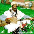 Morocco: The Gnawa Of Morocco-Ouled El Abdi