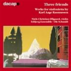 Rasmussen: Three Friends, etc / Schmidt, Esbjerg Ensemble