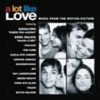 Lot Like Love - Music From The Motion Picture
