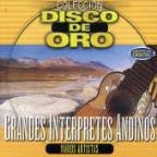 Grandes Interpretes Andinos: Coleccion Disco De Oro