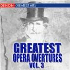 Greatest Opera Overtures, Volume 3