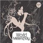 World Melancholy