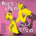 Poco Loco in the Coco