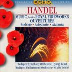 Handel: Music For The Royal Fireworks / Overtures From The Opera Rodrigo, Ariodante And Atalanta