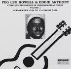 Peg Leg Howell & Eddie Anthony, Vol. 1