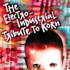 Electro-Industrial Tribute to Korn