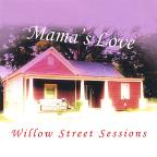 Willow Street Sessions