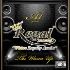 "Regal Records ""The Warm Up"""