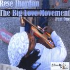 Big Love Movement Part 1