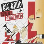 Big Band: Remixed and Reinvented