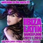 Ibiza Latin Dancefloor: Latin House 2012