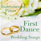 Instrumental Piano: First Dance Wedding Songs