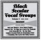 Black Secular Vocal Groups, Vol. 3
