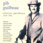 Classic Gib Guilbeau: 1968-1986