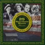 25 Mountain Music Classics: Songs Of Rural America
