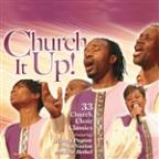 Church It Up: 30 Church Choir Classics