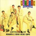 Renato & Blue Caps Vol. 4 - Antologia - Classic Collection