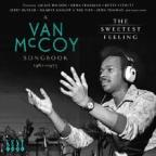Sweetest Feeling: Van McCoy Songbook 1962-1973