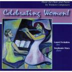 Celebrating Women! Music For Flute & Piano By Wome