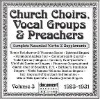 Church Choirs Vocal Groups & Preachers, Vol. 3