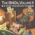 16 Most Requested Songs Of The 1940S Vol. 2