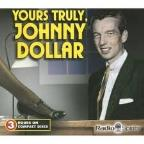 Johnny Dollar Yours Truly 3C