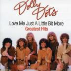 Love Me Just A Little Bit More-Greatest Hits