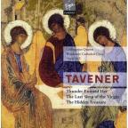 Tavener: Thunder Entered Her; The Last Sleep of the Virgin; The Hidden Treasure