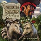 Treasure Swamp - A Pop Opera