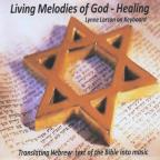 Living Melodies of God: Healing