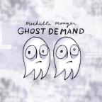 Ghost Demand