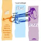All That Jazz: Round Midnight